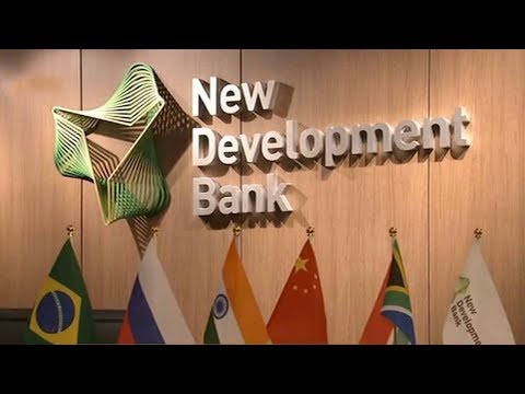 The BRICS' New Development Bank signs $800 mln loan agreements with China