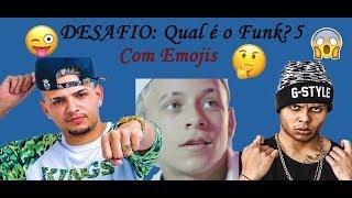 DESAFIO: Qual é o Funk? Com Emojis Parte 5  (MC Lan, MC WM, MC Pedrinho, ...)
