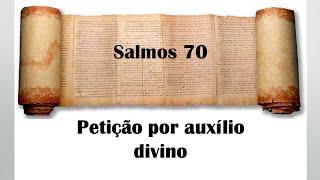 Pedido de Ajuda (Salmo 70) - Rev. Anatote Lopes  29/04/2021