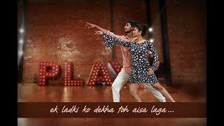 Ek Ladki Ko Dekha Toh Aisa Laga | Dance cover | Choreographed by Pranali & Sandeep | Fitbee