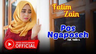 "Download Mp3 ""lagu Terbaru"" Fatim Zain - Pos Ngaposeh"