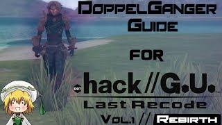 .hack//G.U Vol. 1 DoppelGuide [Doppelganger Tutorial/Guide]