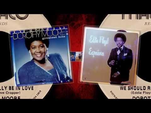 Dorothy Moore & Eddie Floyd - We Should Really Be in Love