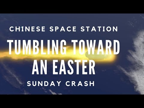 Chinese Space Station Is Tumbling Toward an Easter Sunday Crash | Tech News 2018