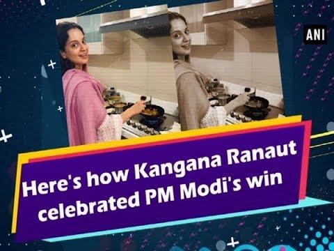 Here's how Kangana Ranaut celebrated PM Modi's win Mp3