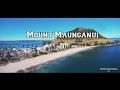 Mount Maunganui | New Zealand - No Place Like Home