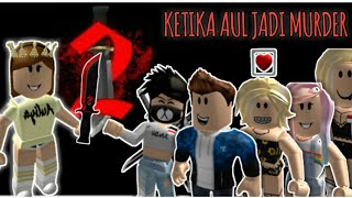 When aul so murder 😋🔪 | | Roblox Indonesia