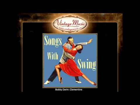 """Songs With Swing. Bobby Darin: """"Clementine"""""""