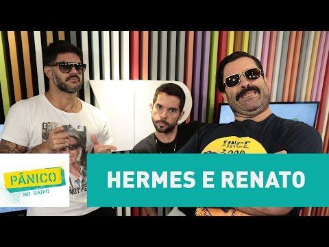 Hermes e Renato - Pânico - 23/02/17