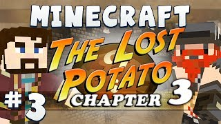 Minecraft The Lost Potato 3 #3 - Sneakcret Snored