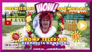 """Już 15.08.19r. Premiera teledysku Bernadety Kowalskiej  """"Jo Jest Dziołcha"""" na kanale YouTuba LŚS"""