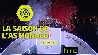 Revivez les grands moments de la saison de l 'AS Monaco / Ligue 1 2016-17