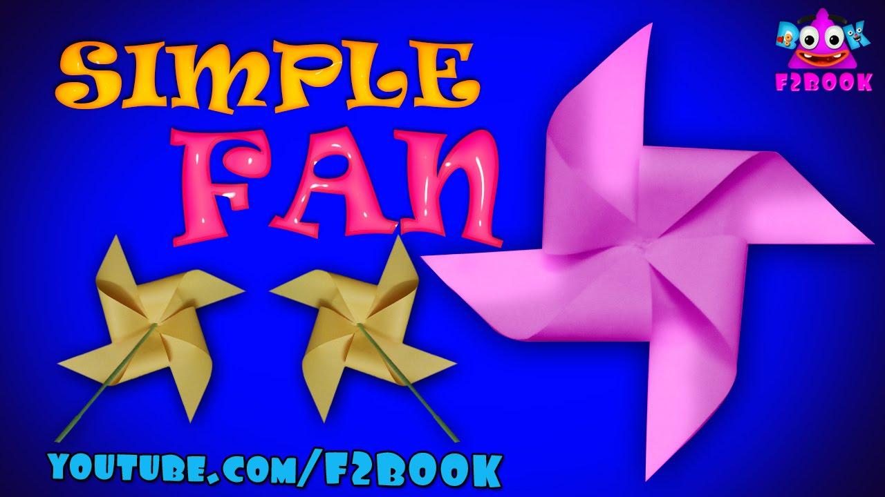 How To Make A Rotating Paper Fan Easy Origami Instructions Youtube