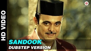 Sandook Kuthe Ahey (Find me that Sandook) Dubstep | Sandook | Sumeet Raghvan & Bhargavi Chirmuley