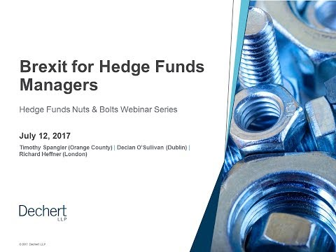Hedge Funds Nuts and Bolts: Brexit for Hedge Fund Managers
