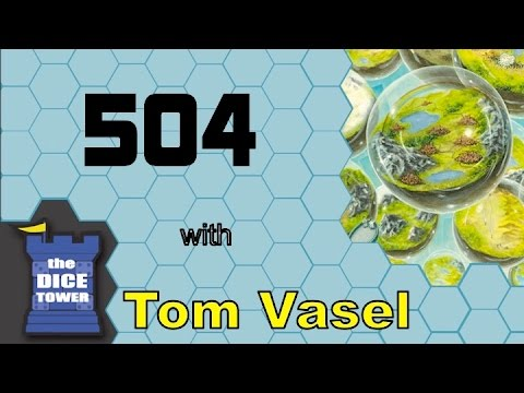 504 Review - with Tom Vasel