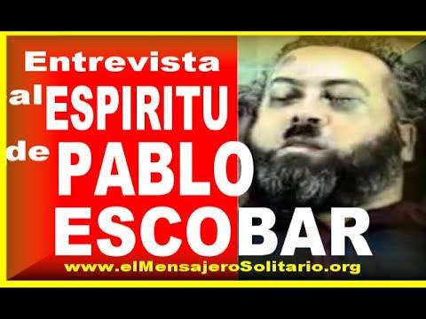 Entrevista al espíritu de Pablo Escobar