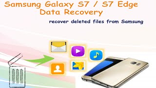 Samsung Galaxy S7 S7 Edge Data Recovery