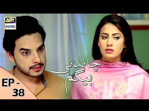 Chandni Begum Episode 38 - 22nd November 2017 - ARY Digital Drama thumbnail