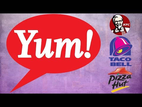 Yum! Brands: The Company Behind KFC, Taco Bell, and Pizza Hut