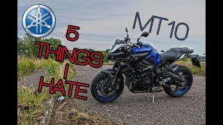 5 Things I HATE about my Yamaha MT10