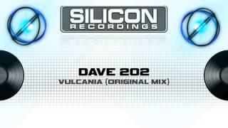 Dave 202 - Vulcania (Original Mix) (SR 0537-5)