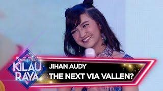 Jihan Audy The Next Via Vallen Road To Kilau Raya 23 2