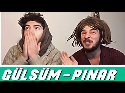 Gülsüm ve Pınar Diyalogları