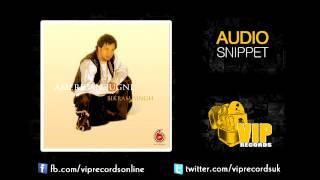 Bikram Singh ft Ivar Lab - Khushian Da Dhol **Audio Snippet**