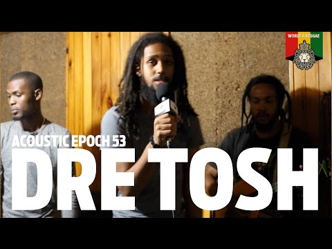 Dre Tosh and Epoch 53 Acoustic Session, January 2016