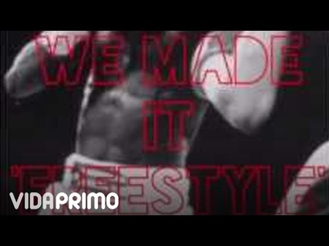 Myke Towers - We Made It (Freestyle)