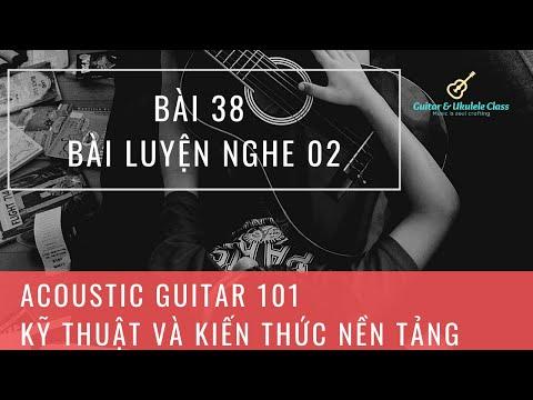 Acoustic Guitar 101 - Kỹ thuật và kiến thức nền tảng | Bài 38 - Bài luyện nghe 02из YouTube · Длительность: 2 мин22 с