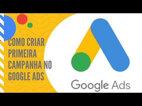 Como criar a primeira campanha no Google Ads