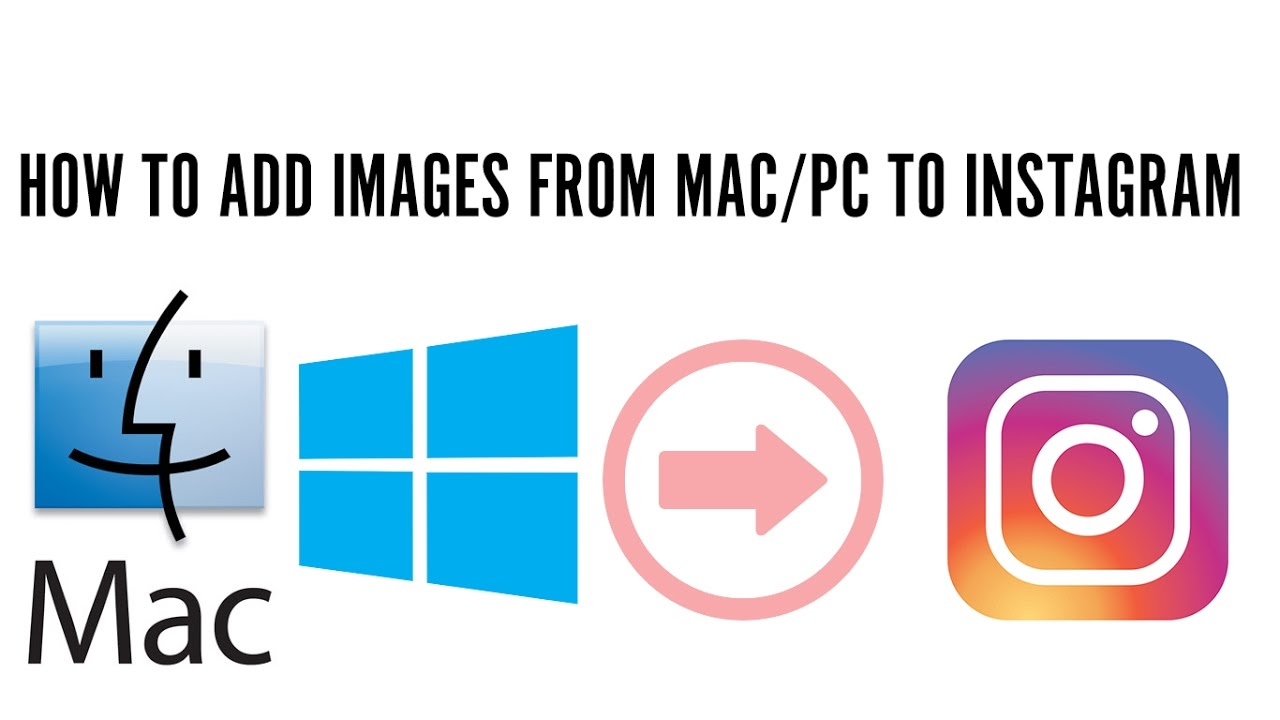 Upload images on instagram from computer macpc youtube upload images on instagram from computer macpc ccuart Image collections