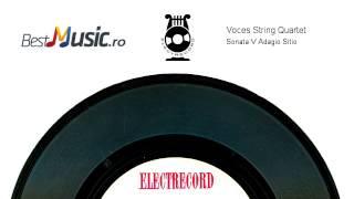 Voces String Quartet   Sonata V  Adagio Sitio