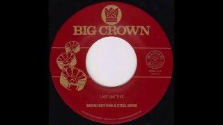 Bacao Rhythm & Steel Band - Love Like This (45 Edit) - BC004-45 - Side A