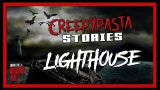"""Lighthouse"" Creepypasta 💀 Jason Hill's Horror Hill (Scary Stories) Horror Audiobooks"
