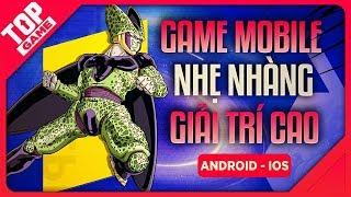 """[Topgame] Top Game Mobile Mới """"Nhẹ Nhàng"""" Có Tính Giải Trí Cao 2019 (Offline – Online)"""