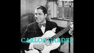 CARLOS GARDEL  -  EL MAL QUE ME HICISTE  - TANGO