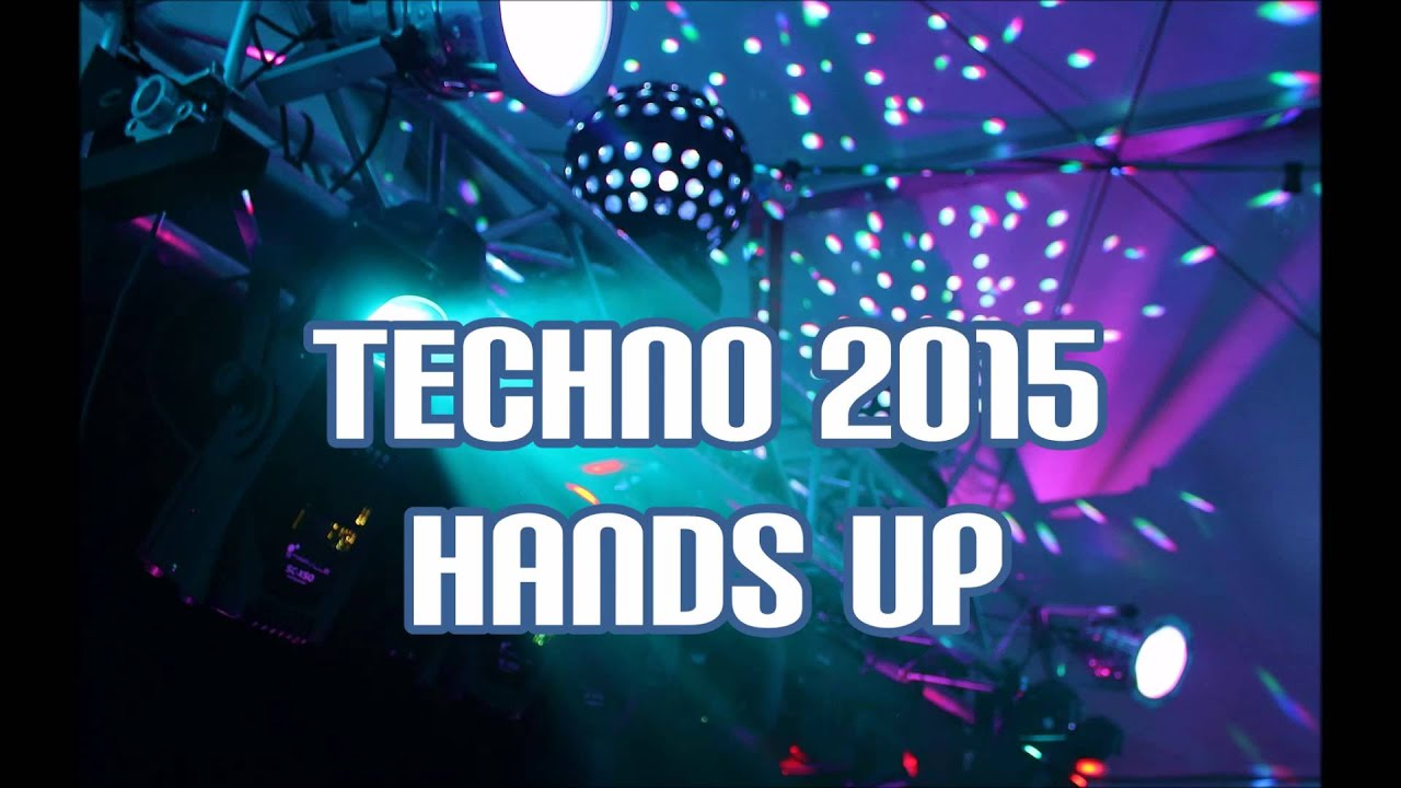 """Download Techno 2015 Hands Up!! The Techno 2015 Hands Up & Dance Mix """"Up and Down and Up"""""""