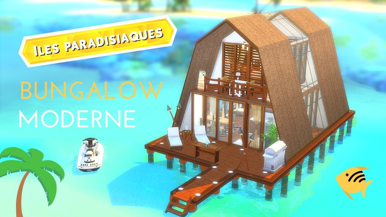 Bungalow Moderne Speed Build Les Sims 4 îles Paradisiaques