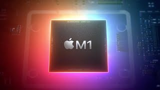 Why Apple's M1 Chip Is So Important