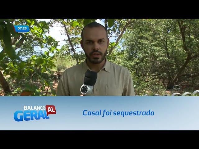 Casal foi sequestrado e levado a uma área de mata fechada no Pontal da Barra