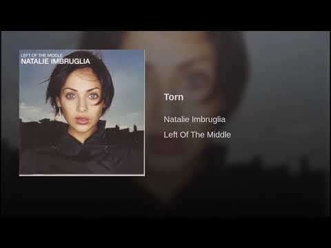 Torn - (NATALIE IMBRUGLIA) HQ AUDIO MAU ALVAREZ
