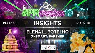 PRovoke19: Insights from Elena Botelho