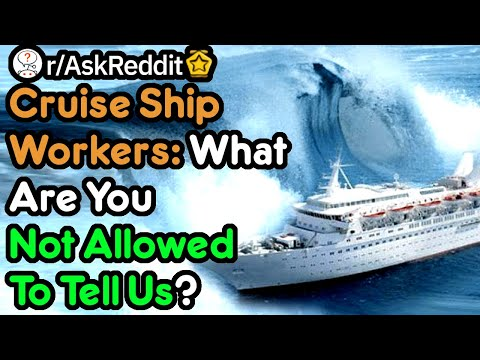 Cruise Ship Workers Share Juicy Secrets From Aboard! (Hotel Stories r/AskReddit)