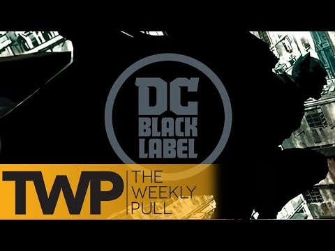 DC's Many Imprints and More | The Weekly Pull Podcast