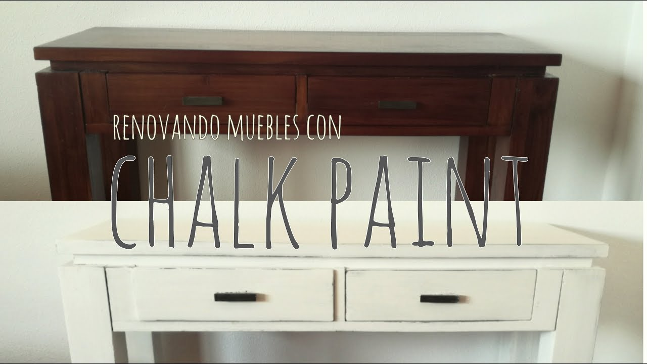 Diy Como Pintar Con Chalk Paint O Pintura A La Tiza Youtube