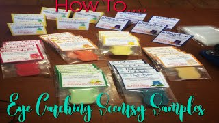 Eye Catching Scentsy Samples!  Step-By-Step.