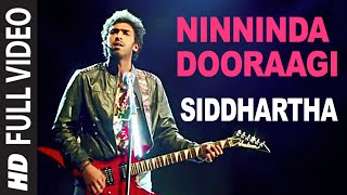 Ninninda Dooraagi Full Video Song | Siddhartha | Vinay Rajkumar, Apoorva Arora